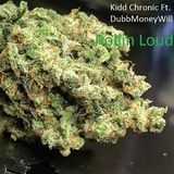 Kidd Chronic - Rollin Loud Cover Art