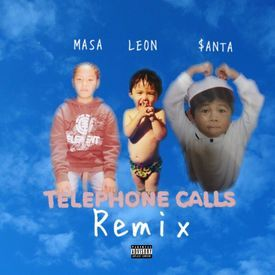 Telephone Calls (Remix)