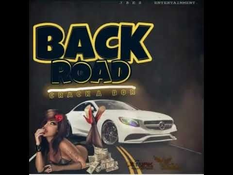 Back Road By Cracka Don From Yrn Bornstar Listen For Free