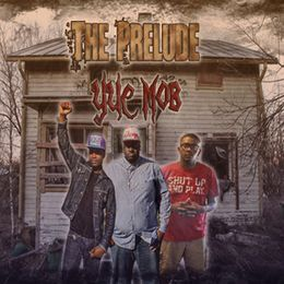 Y.U.C. Mob - The Prelude Cover Art