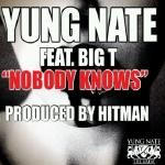 Yung Nate - Nobody Knows Cover Art