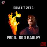 MoveBoyz Ent. Empire - DUM LIT 2K16 (Prod. Boo Radley) Cover Art