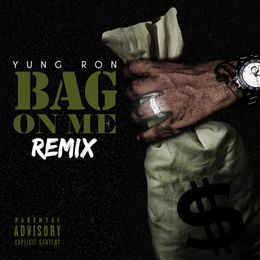 yung ron - Bag On Me Remix Cover Art