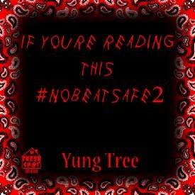 Yung Tree Energy Ft Young Jewls  Young Trap