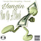 Yungin - Run Up A Check Cover Art
