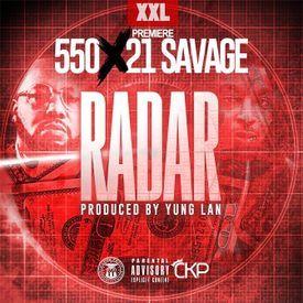 Radar (Prod. Yung Lan & Protege Beatz)