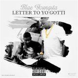 YungLan - Letter To Yo Gotti (True Story) (Prod by Yung Lan) Cover Art