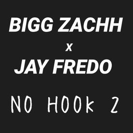 No Hook 2 [Ft. Jay Fredo]