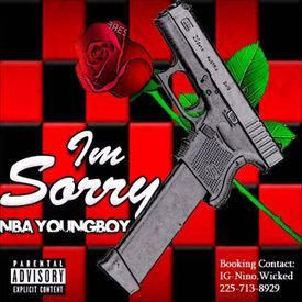 NBA YoungBoy- Im Sorry