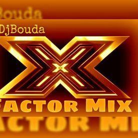 Dj Bouda X-Factor Mix
