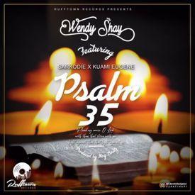 Wendy Shay ft. Sarkodie X Kuami Eugene – Psalm 35 (Prod. By MOG Beatz)