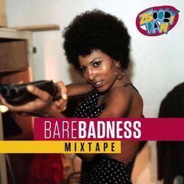 DJ  Zguubi Dan - Bare Badness Dancehall Mixtape (Mixed By DJ Zgoobi Dan) Cover Art