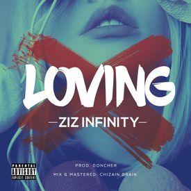 Ziz Infinity - Loving