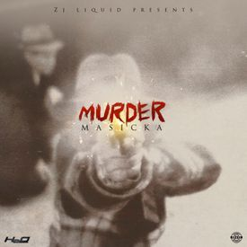 MASICKA - MURDER - RAW