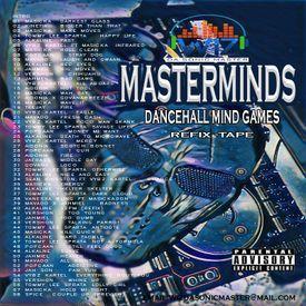 MasterMinds Dancehall Mind Games Refix-Tape