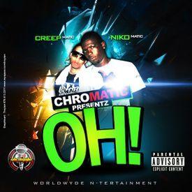 CHROMATIC PRESENTS THE OH! MIXTAPE - 2010