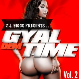 Gyal Dem Time Vol. 2