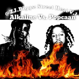 Street Heat V.1 - Alkaline VS Popcaan - @ZJ.Biggs