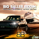 Big Baller Riddim
