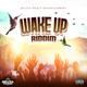 Wake Up Riddim