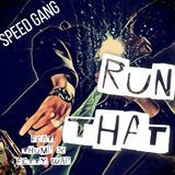 SGE Productions - Run That [Remix] Cover Art