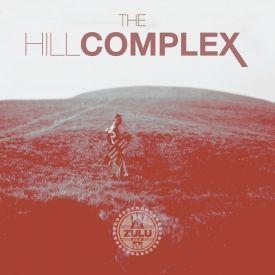 Zulu Faz - The Hill Complex  Cover Art