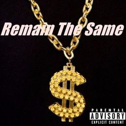 Johnny Fresh - Remain The Same Cover Art